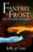 Fantasy of Frost (The Taint...