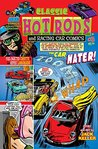 Classic Hot Rods and Racing Car Comics #3: The Car Hater! Fuel-Injected Corvette vs the Hippies' Lamborghini!