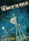The War of the Worlds with the Time Machine and Selected Short Stories (The Great Writers Collection)