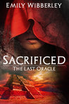 Sacrificed by Emily Wibberley
