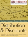 The Self-Publisher's Quick Easy Guide to Distribution and Discounts