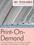 The Self-Publisher's Quick Easy Guide to Print on Demand