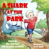 A Shark at the Park