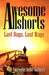 Awesome Allshorts: Last Days, Lost Ways