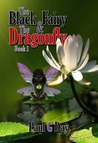 The Black Fairy and the Dragonfly by Paul G. Day