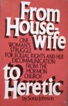 From Housewife To Heretic