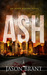 Ash - A Thriller by Jason Brant