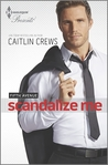 Scandalize Me (Fifth Avenue Trilogy #2)
