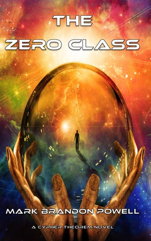 The Zero Class by Mark Brandon Powell