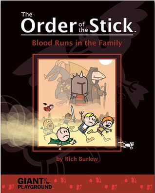 Blood Runs in the Family (The Order of the Stick, #5)