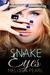 Snake Eyes by Melissa Pearl