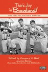 Thar's Joy in Braveland!: The 1957 Milwaukee Braves (The SABR Digital Library)