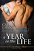 A Year in the Life (Courtlands - The Next Generation, #1)