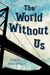 The World Without Us by Robin Stevenson