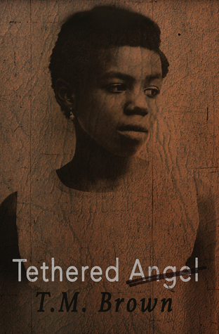 Tethered Angel by T.M. Brown
