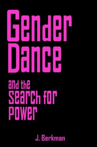 Gender Dance and the Search for Power