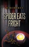 Spider Eats Fright by H. Roberts