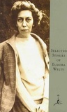 Selected Stories of Eudora Welty: A Curtain of Green And Other Stories / The Wide Net and Other Stories