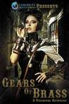 Gears of Brass Anthology by Jordan Elizabeth Mierek
