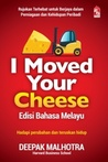 i moved your cheese - edisi bahasa melayu