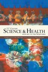 21st Century Science & Health with Key to the Scriptures: A modern version of Mary Baker Eddy's Science & Health