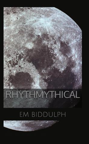 Rhythmythical by E.M. Biddulph