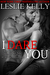 I DARE YOU by Leslie Kelly