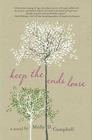Keep the Ends Loose by Molly D. Campbell