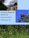 Finding Home in Santa Fe: Essays from New Mexico