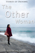 The Other Woman by Paul Sean Grieve