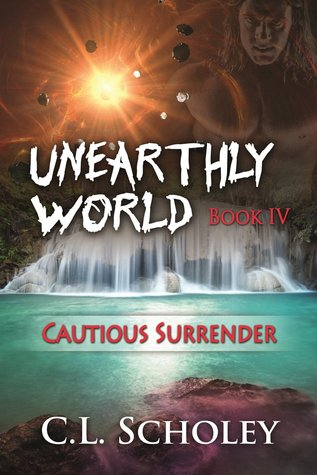 Cautious Surrender (Unearthly World #4)