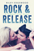 Rock & Release (Summer Love Series, #1)