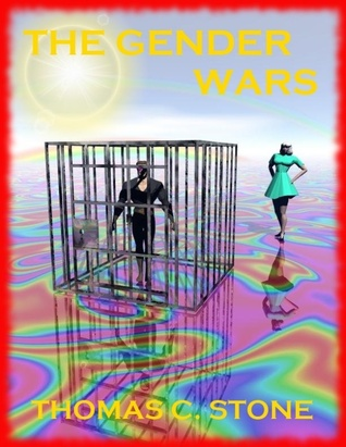 The Gender Wars by Thomas C. Stone