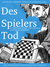 Learning German Through Storytelling: Des Spielers Tod – A Detective Story For German Language Learners (For Intermediate And Advanced Students)