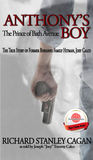 Anthony's Boy by Richard Stanley Cagan