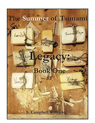 The Summer of Tsunami: Legacy: Book One