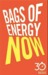 Bags of Energy Now: 30 Minute Reads: A Shortcut to Feeling More Alert and Finding More Oomph