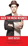 Hack the Music Business: Build Your Own Career