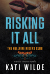 Risking It All (Hellfire Riders MC #5)