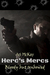 Bloody But Unbowed (Herc's Mercs #3)