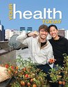 Your Health Today: Choices in a Changing Society, 4th edition
