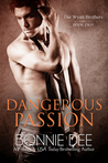 Dangerous Passion (Wyatt Brothers, #2)