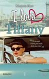 I love Tiffany by Marjorie Hart