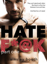 Hate F*@k: Part One (The Horus Group, #1)