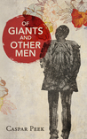 Of Giants and Other Men