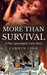 More than Survival (A Post-Apocalyptic Love Story, #1)