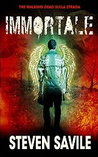 Immortale by Steven Savile