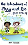 The Adventures of Ziggy and Leo: Gone Fishing