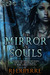 The Mirror of Souls by Robert J. Duperre