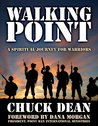 Walking Point: A Spiritual Journey for Warriors